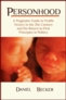 Personhood: A Pragmatic Guide to Prolife Victory in the 21st Century